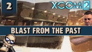 XCOM 2 - Blast From the Past Legacy Operation - Mission 3 of 7 [Tactical Legacy Pack]