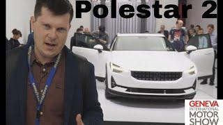 Обзор POLESTAR 2. Женевский автосалон 2019