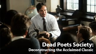 On Story: 510 Dead Poets Society: Deconstructing The Acclaimed Classic