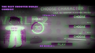 RB WORLD 2 | MY PLAYER BUILD | BEST SHOOTER COMBO IN THE GAME! | Paaa TV