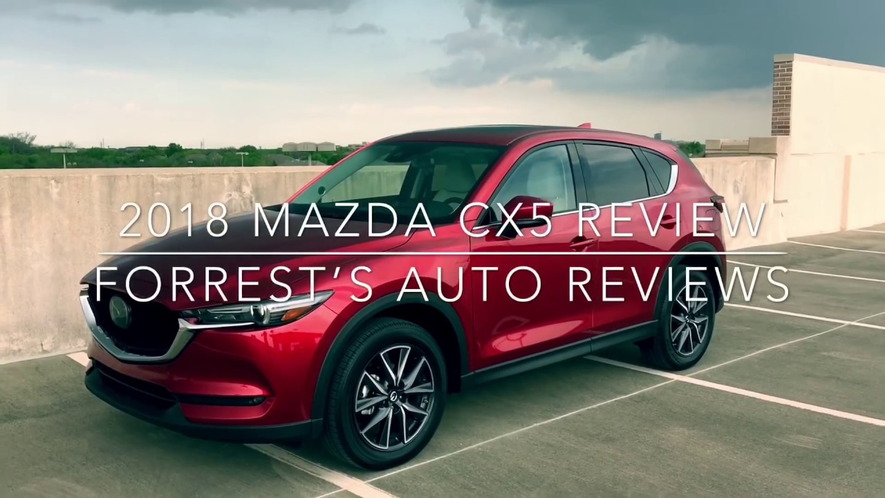 Jaw Dropping Value, BMW Like Moves!   2018 Mazda CX 5 Review. Forrestu0027s  Auto Reviews