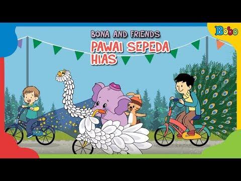 Dongeng Anak Pawai Sepeda Hias - Bona and Friends
