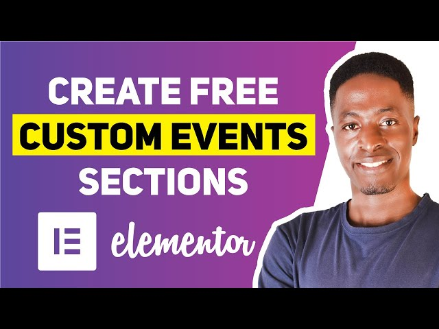 HOW TO CREATE CUSTOM EVENT SECTIONS IN ELEMENTOR - Showcase upcoming events or meetups in WordPress