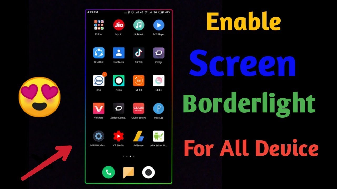 Enable Border light in All Smartphone Xiaomi Samsung Realme