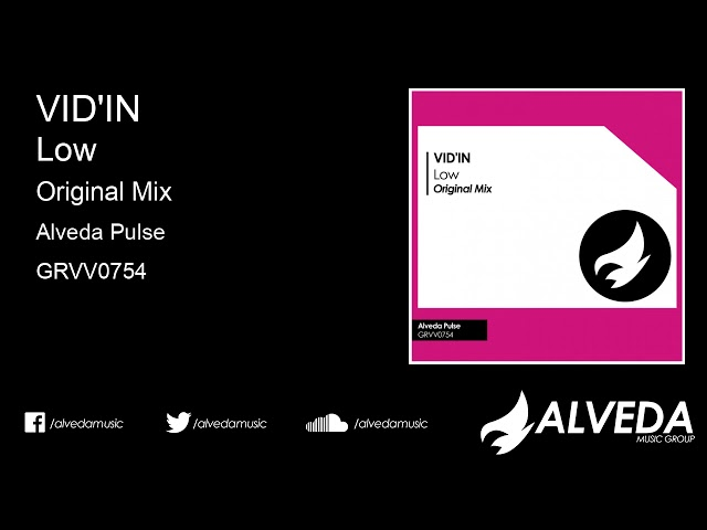VID'IN - Low (Original Mix)