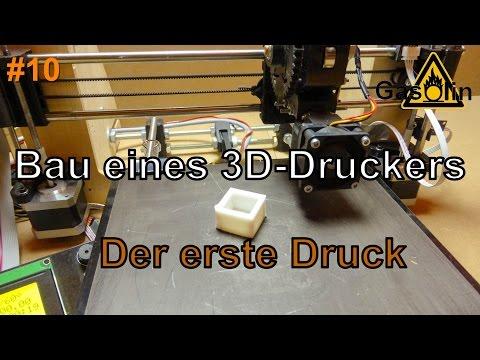 #10 Bau eines 3D-Druckers - Der erste Druck  [German/Deutsch]