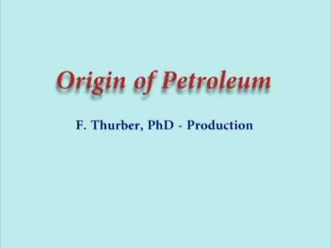 Origin of Petroleum 4