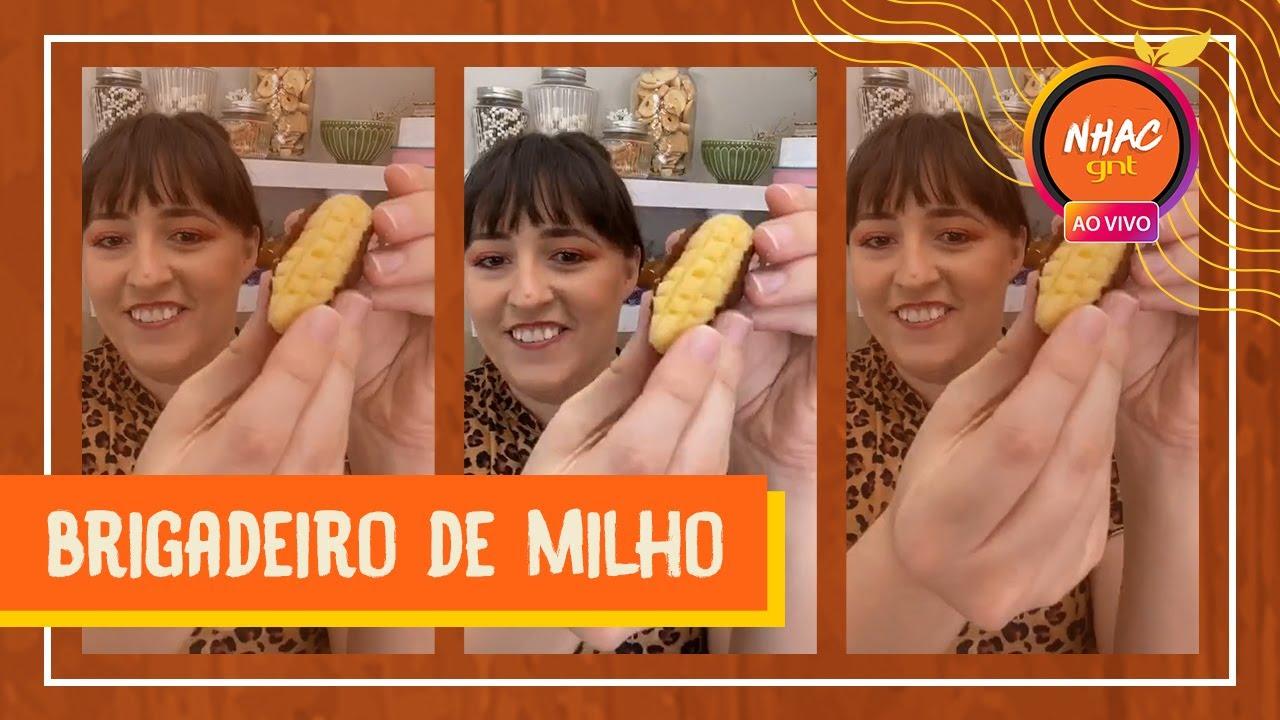🌽 BRIGADEIRO DE MILHO: receita é simples e fácil de fazer | Lives da Quarentena