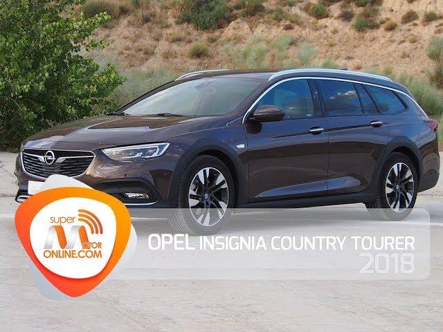 Opel Insignia Country Tourer 2018 / Al volante / Prueba dinámica / Review / Supermotoronline.com