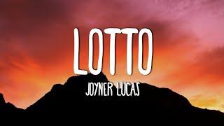Joyner Lucas - Lotto (Lyrics)