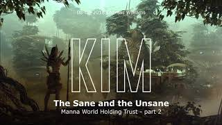 The Sane And The Unsane - Manna World Holding Trust. part 2