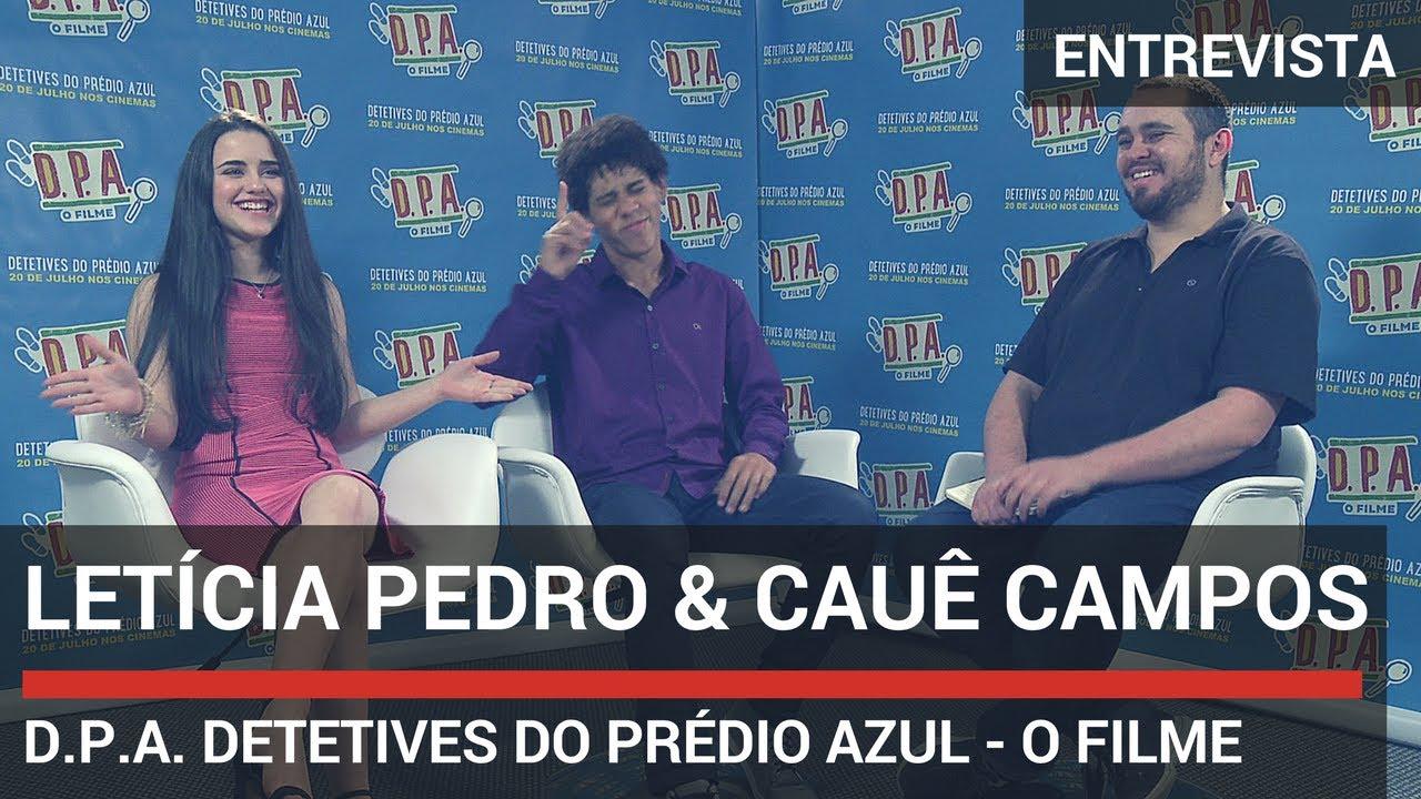 Entrevista com Letícia Pedro e Cauê Campos (D.P.A. Detetives do Prédio Azul - O Filme)