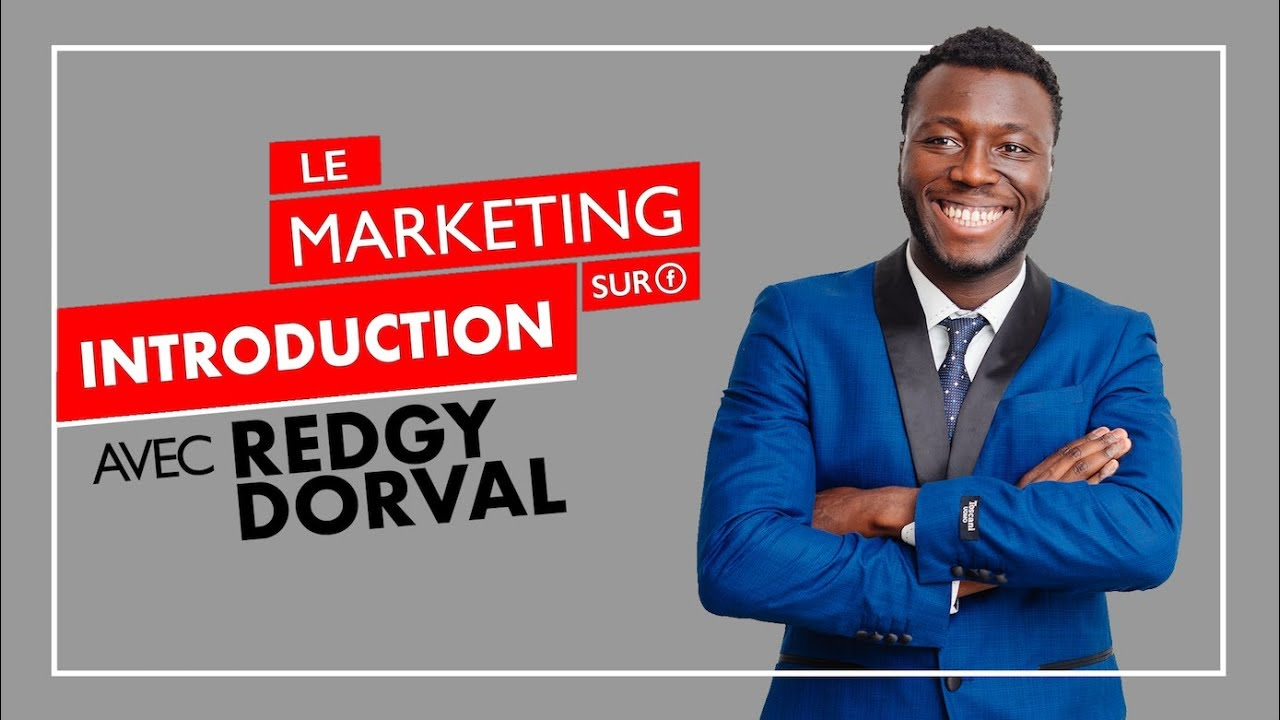 Marketing sur Facebook avec Redgy Dorval | INTRODUCTION
