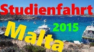 STUDIENFAHRT #2015    Malta       HD