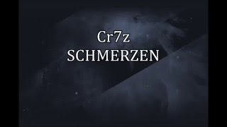 Cr7z - Schmerzen (Lyrics Video)