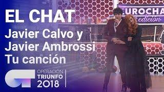Tu-canción-Javier-Calvo-y-Javier-Ambrossi-El-Chat-Programa-8-OT-2018