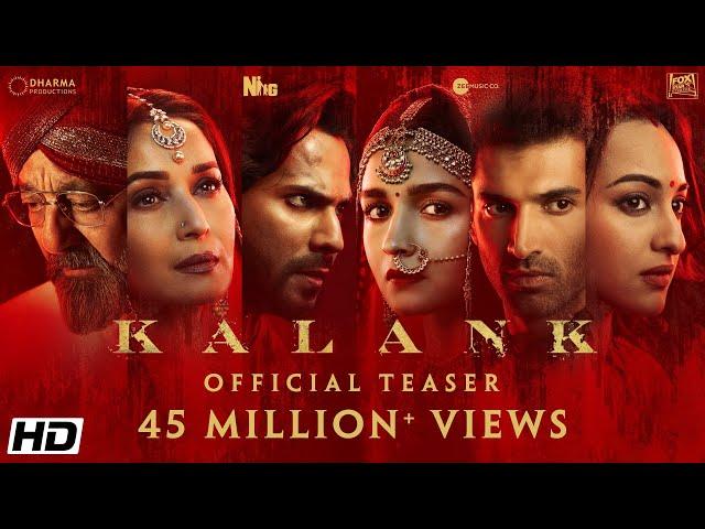 Kalank   Official Teaser   Varun   Aditya Roy   Sanjay   Alia   Sonakshi   Madhuri   Abhishek Varman