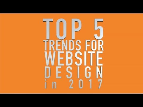 Top 5 Trends for Website Design in 2017