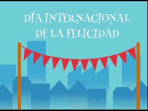 Día Internacional de la Felicidad (Infografía) - YouTube