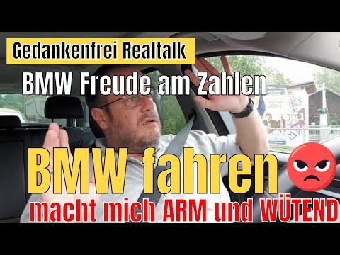 BMW fahren macht mich arm und wütend