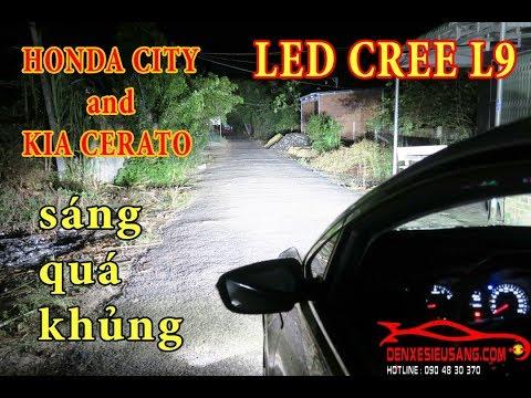 honda city và kia cerato lên đèn led sáng cực khủng test ngay trong đêm