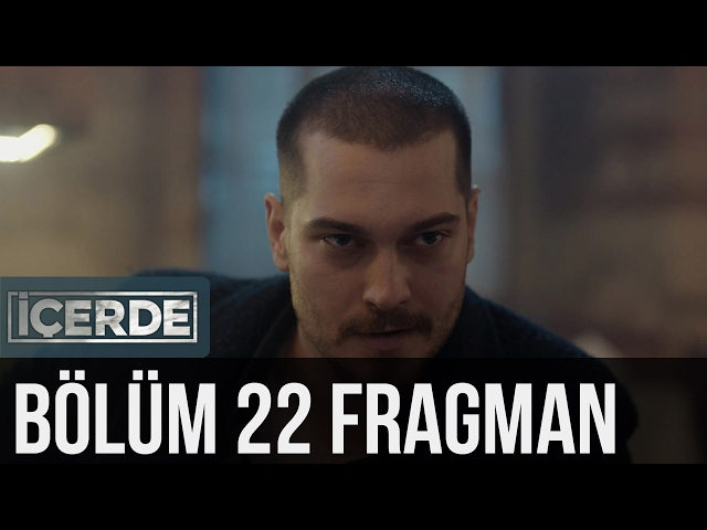 İçerde 22. Bölüm Fragman