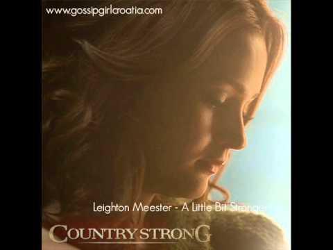 A Little Bit Stronger (with lyrics) Leighton Meester - YouTube