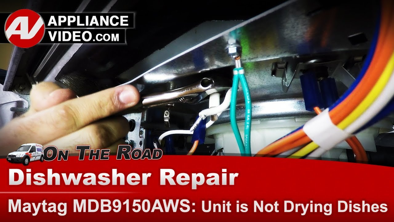 Maytag Kitchenaid Whirlpool Dishwasher Not Properly Drying Dishes Diagnostic Repair