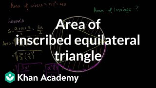 Area of inscribed equilateral triangle (some basic trig used) | Circles | Geometry | Khan Academy