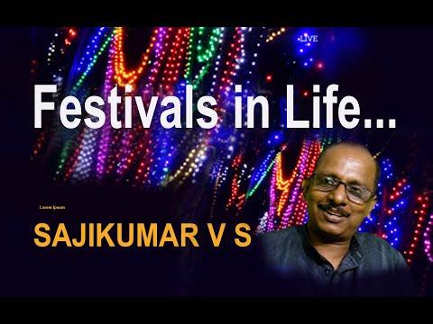 Festivals in Life..... a talk by Sajikumar V S,
