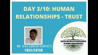 Day 3/10 - Mr. Siva Kantheti - Universal Human Values / Jeevan Vidya Online Workshop