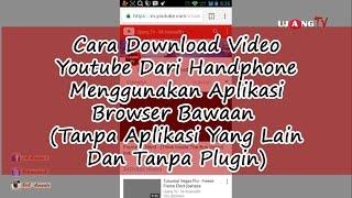 Cara Paling Mudah Download Video Youtube Dari Handphone