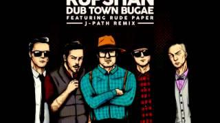 Rupshan - Dub town Bugae (Feat. Rude paper) (J-Path remix)