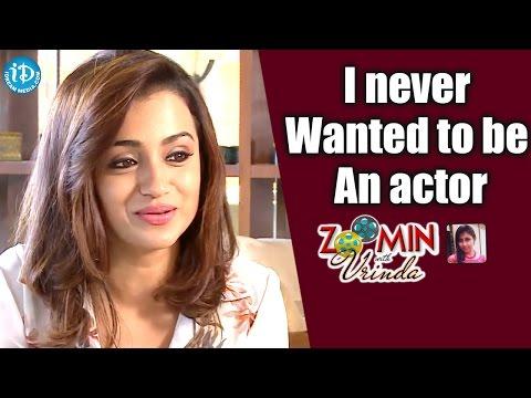 I Never Wanted To Be An Actor - Trisha || Kollywood Talks With iDream || #Trisha