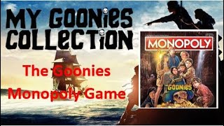 My GOONIES collection #47 - Monopoly Board Game