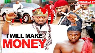 I WILL MAKE MONEY {YUL EDOCHIE} - NIGERIAN MOVIES 2020 AFRICAN MOVIES