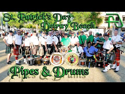 Pipes and Drums at St. Patrick's Day Parade & Festival - Delray Beach Florida 2018