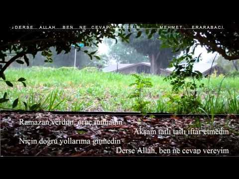 Mehmet Erarabacı | Derse Allah, Ben Ne Cevap Vereyim