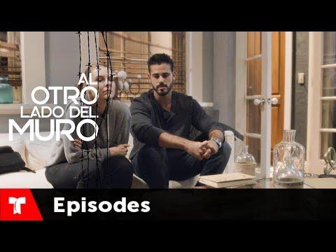 Скачать Al Otro Lado Del Muro | Episode 25 | Telemundo English - смотреть  онлайн - Видео