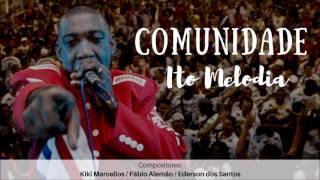 Baixar COMUNIDADE - Ito Melodia