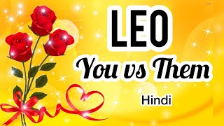 LEO- THEY CANT LIVE WITHOUT YOU- YOU VS THEM- LOVE TAROT- HINDI- Magic Wands Tarot