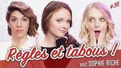 Règles et tabous ! (feat. SOPHIE RICHE) - Parlons peu...