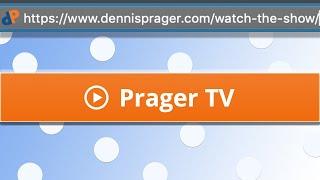 The Dennis Prager Show LIVE