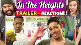 IN THE HEIGHTS | TRAILER - REACTION!!!