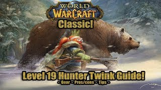 Level 19 Twink Hunter Guide! (Gear, Talents, Tips) - World of Warcraft Classic