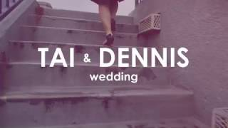 Tai and Dennis' Wedding