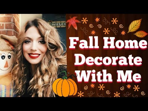 COZY FALL HOME TOUR 2018 | Fall Decorating Ideas | Fall Decorate With Me