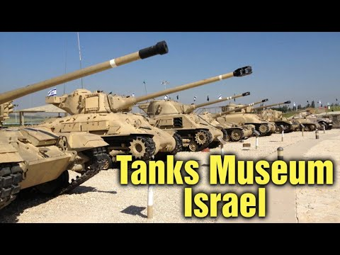 Tanks Museum | Israel |  מוזיאון השריון