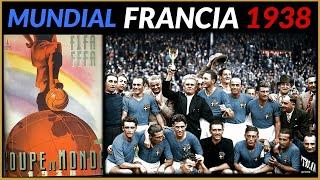 MUNDIAL FRANCIA 1938 🇫🇷 | Historia de los Mundiales