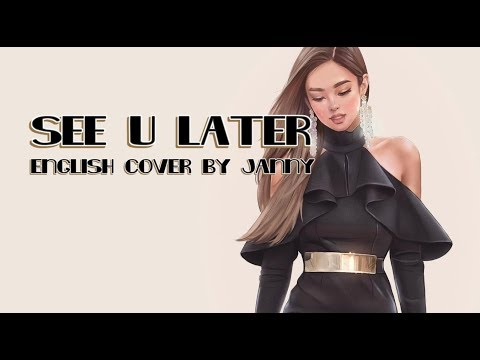 🎩 BLACKPINK - See U Later | English Cover by JANNY